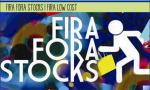 Fira Fora Stocks and Fira Low Cost